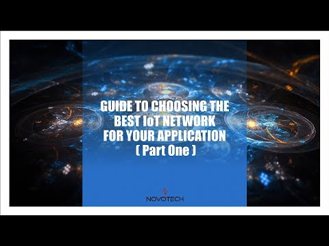 Guide To Choosing An IoT Network (Part 2)