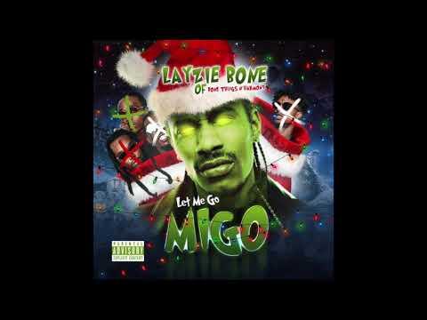 Layzie Bone – Let Me Go (Migos x 21 Savage Diss)