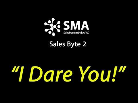"""I DARE YOU"" - Sales Byte 2"