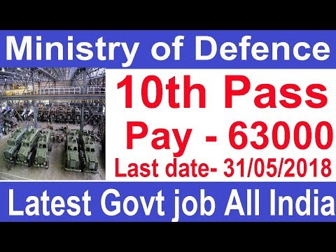 #10th Pass Defence Job 63000 Pay Apply All India Latest government Job 2018  Ordnance Depot