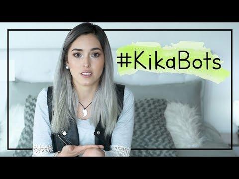 LA VERDAD DE MIS BOTS #KikaBots I Kika Nieto