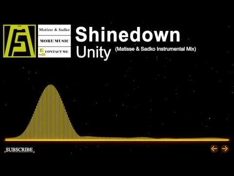 [House] - Shinedown - Unity (Matisse & Sadko Instrumental Mix)