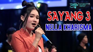 Top Hits -  Nella Kharisma Sayang 3 Official