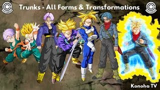 Trunks - All Forms and Transformations (NEW! Super Trunks)