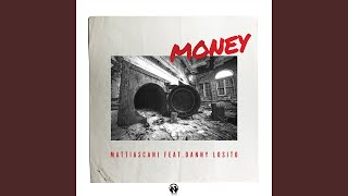 Money (Radio Edit) (feat. Danny Losito)