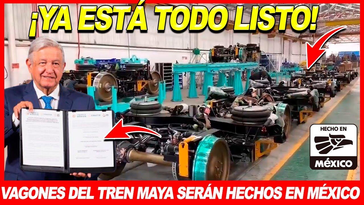 ¡Mira! México se prepara para iniciar la fabricación de los vagones del Tren Maya, ASÍ SE FABRICARÁN