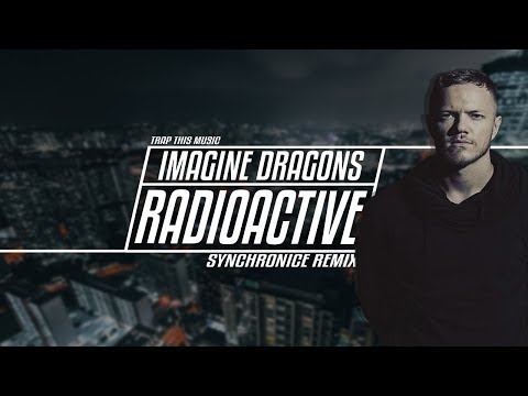 Imagine Dragons - Radioactive (Synchronice...
