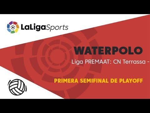 📺 Liga PREMAAT de Waterpolo   Primera Semifinal de Playoff: CN Terrassa vs Astralpool CN Sabadell