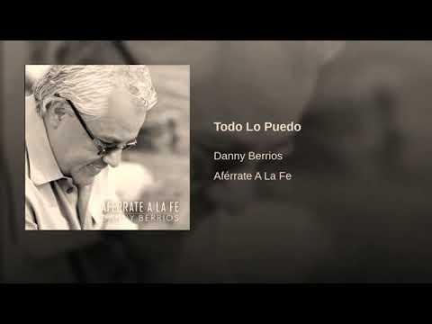 Danny Berrios - Todo Lo Puedo