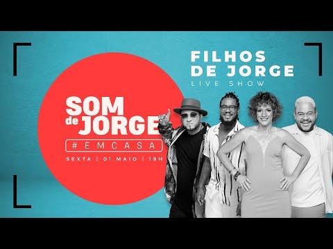 Filhos de Jorge | Som de Jorge Em Casa - #FiqueEmCasa e cante #Comigo