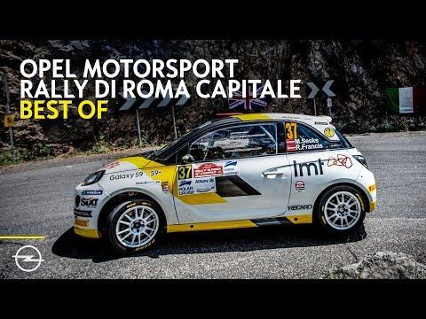 Opel Motorsport Worldwide   Best of Rally di Roma   FIA ERC Junior 2018