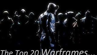 Top 20 Warframes Of Warframe