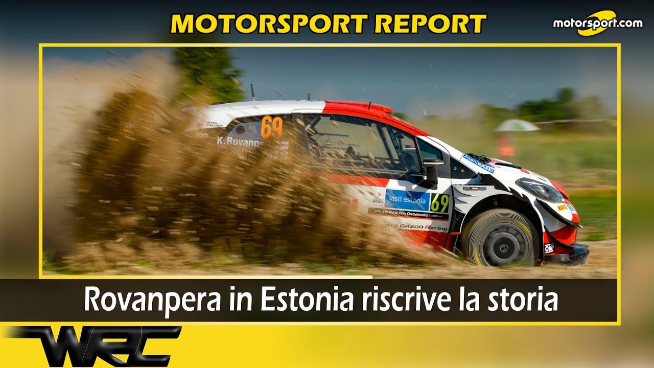 Report WRC: Rovanpera in Estonia riscrive la storia