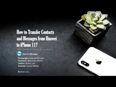 How to Transfer Contacts and  Messages from Huawei to iPhone 11