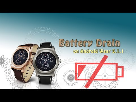 Android Wear 5.1.1 BATTERY DRAIN (PL CC)