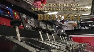 MN Fire Hire - Bravery