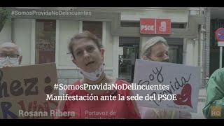 #SomosProvidaNoDelincuentes MANIFESTACIÓN ante el PSOE en Ferraz. Usa el Hashtag y ayúdanos.