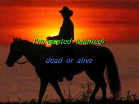 Bon Jovi - Wanted Dead Or Alive (Karaoke)