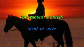 Bon Jovi - Karaoke - Wanted dead or alive -