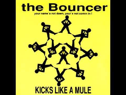 Kicks Like A Mule - The Bouncer - Original Mix