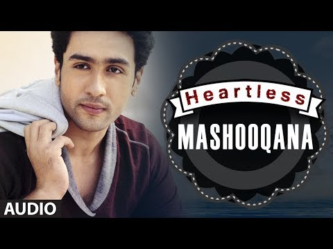 Heartless: Mashooqana Full Song (audio) | Adhyayan Suman, Ariana Ayam