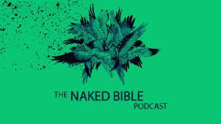 Naked Bible Podcast 240 — Colossians Q&A