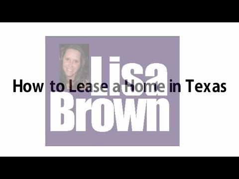 How to Lease a House in Texas