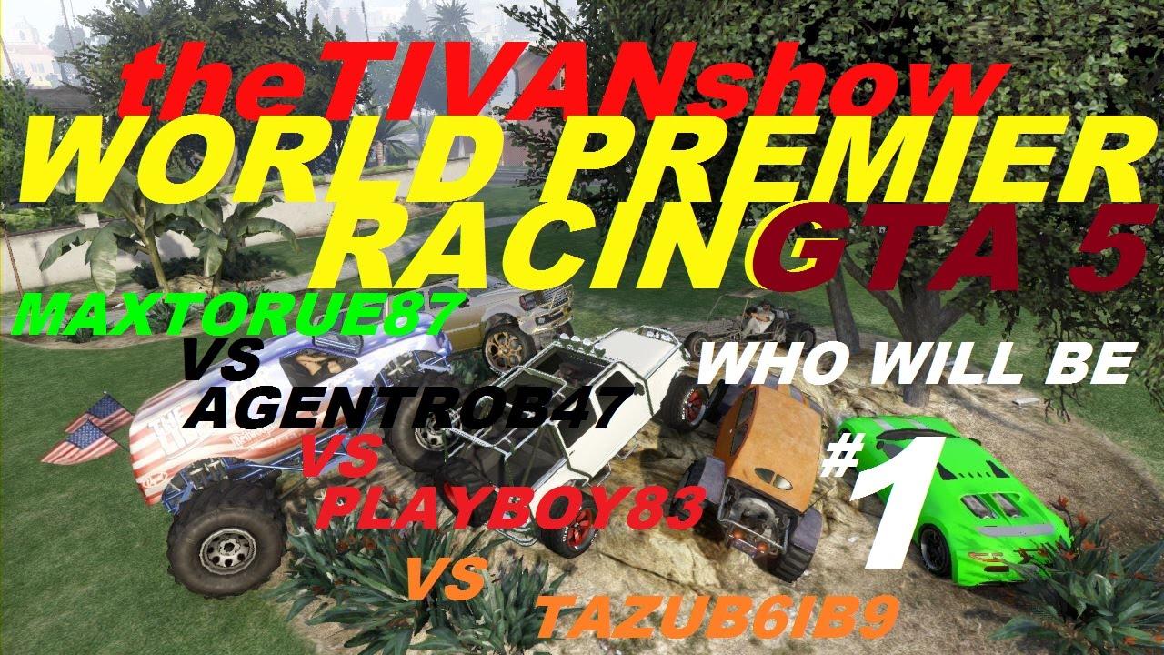 GTA 5 WORLD PREMIER RACES