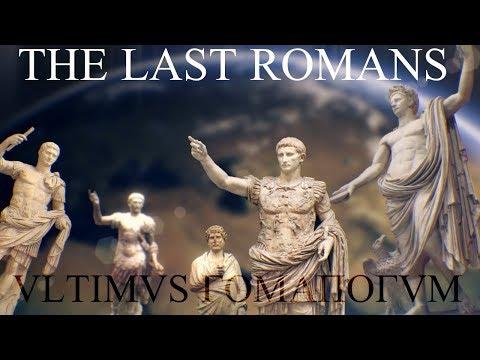 The Last Roman - Ultimus Romanorum