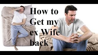 How to get my ex Wife back by powerful wazifa ☓@☓ Wazifa to get or bring my ex Wife back