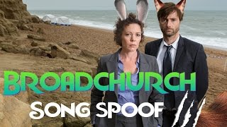 Broadchurch Song Spoof #3 |Crack!vid|