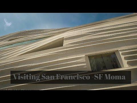 Visiting San Francisco - San Francisco Museum of Modern Art ,  SF Moma