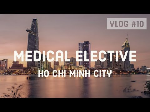 Ho Chi Minh City (Vietnam) - Cambridge Medical Elective #10
