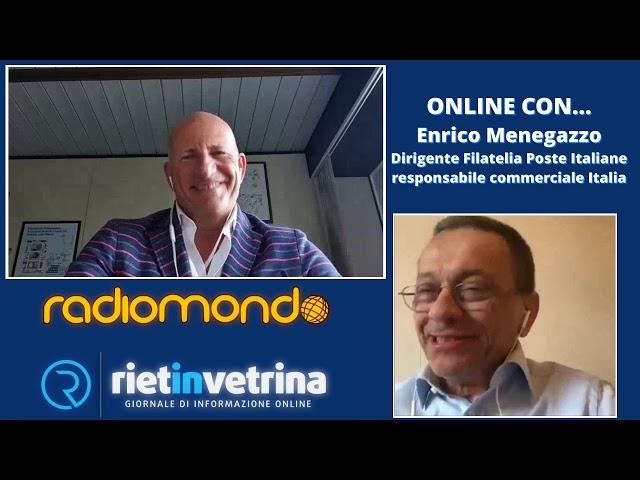 DISTANTI MA UNITI ONLINE CON... Enrico Menegazzo dirigente Filatelia Poste Italiane