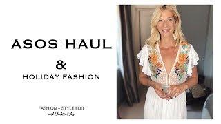 Asos Haul & Holiday Fashion
