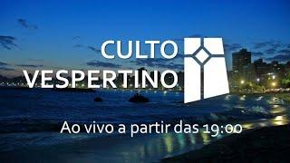 Culto Vespertino - Efésios 3.14-21 (25/07/2021)