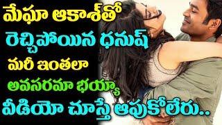 Dhanush H*t  Romance With Megha Akash  #Megha Akash LipLock with Dhanush   TTM