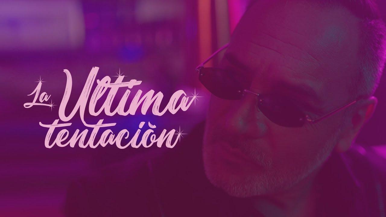 LA ÚLTIMA TENTACIÓN - Luis Jara Ft María José Quintanilla & Franco el Gorila