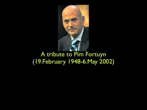 A tribute to Pim Fortuyn