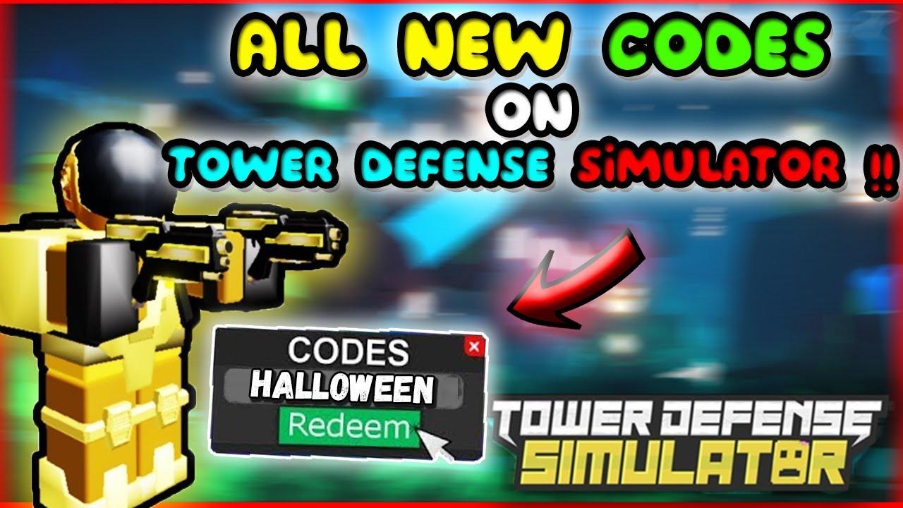 Roblox Tower Defense Simulator Codes All New Codes On Tower Defense Simulator Halloween October 2019 Roblox Youtube