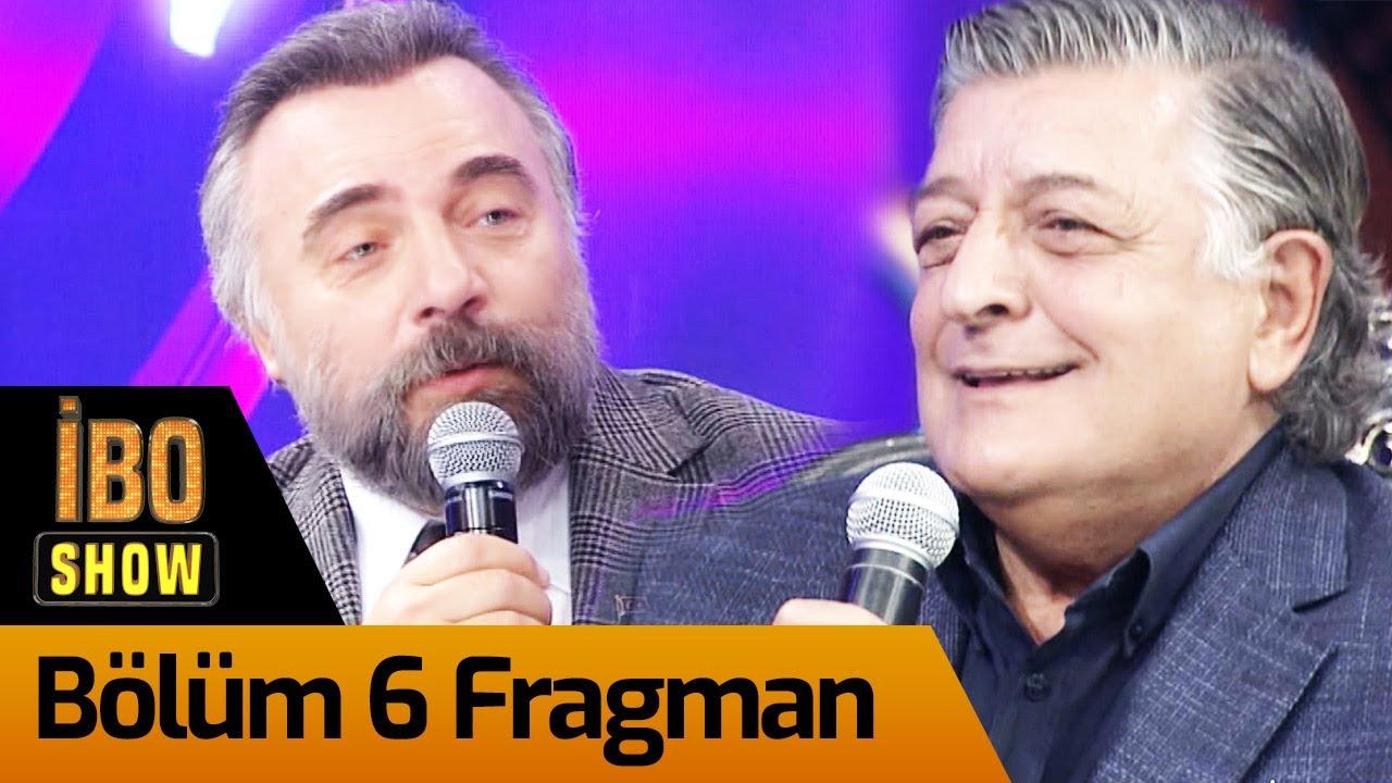 İbo Show 6. Bölüm Fragman
