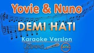 Yovie Nuno Demi Hati Karaoke by GMusic