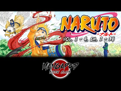 MangaPod Book Club #101: Naruto (Vol. 1 - 4, Ch. 1 - 36) ft. Vernon from HotPepperGaming!