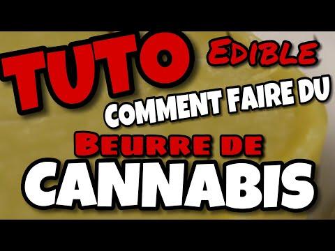 COMMENT FAIRE LE MEILLEUR BEURRE AU CANNABIS #SQDC #weed