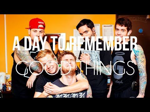 A Day To Remember - Good Things (Lyrics - Sub Esp)
