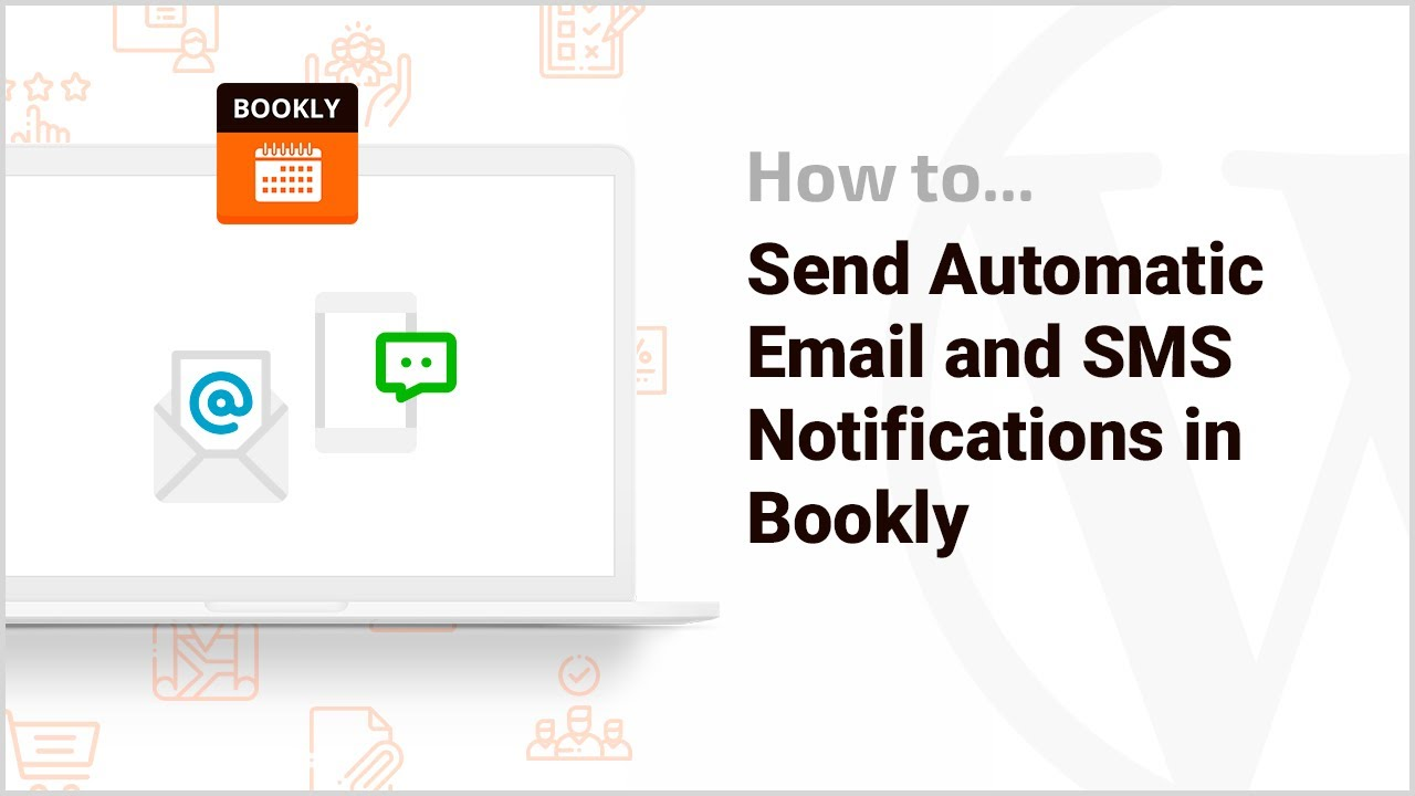 Send automatic email and SMS notifications - Bookly