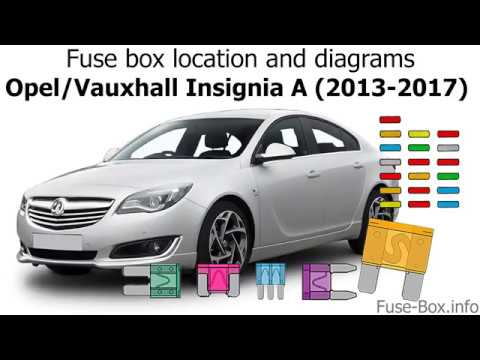 Fuse box location and diagrams: Opel / Vauxhall Insignia A ... Insignia Fuse Box Diagram on power box diagram, 2002 sebring box diagram, junction box diagram, heater box diagram, fuse tv, fuel pump diagram, meter box diagram, fuse line diagram, roof diagram, wiring box diagram, element box diagram, gear box diagram, control box diagram, light box diagram, circuit breaker diagram, relay diagram, oxygen box diagram, engine diagram, fuel tank sending unit diagram, fuse wire,
