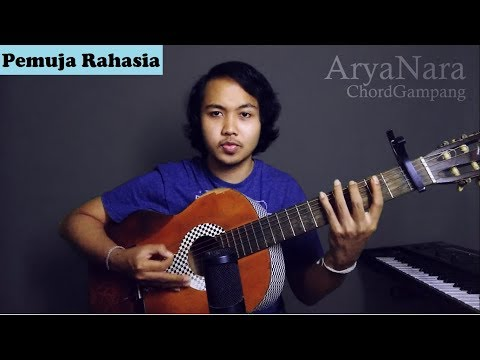 Chord Gampang (Pemuja Rahasia - Sheila On 7) By Arya Nara (Tutorial)