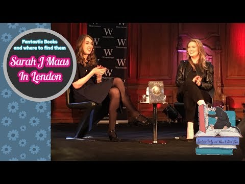SARAH J MAAS IN LONDON | FANTASTIC BOOKS AND WHERE TO FIND THEM
