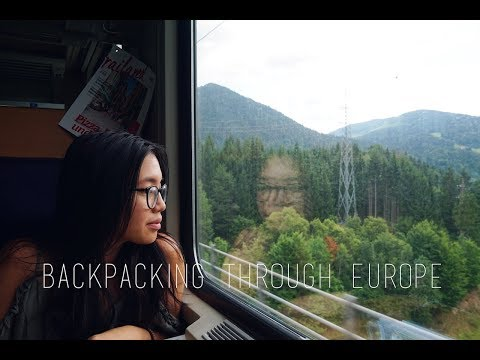 BACKPACKING THROUGH EUROPE + packing essentials and travel tips